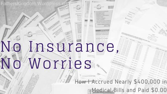 No Insurance, NoWorries